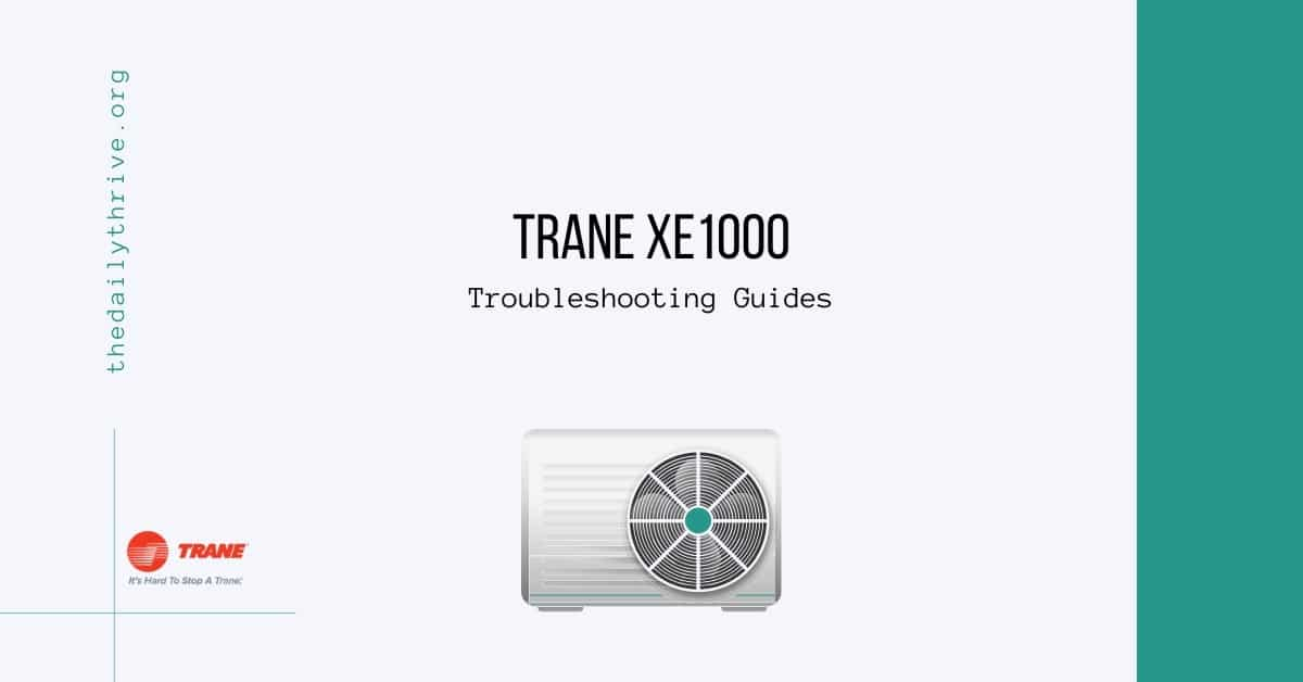 Trane xe1000 Troubleshooting Guides
