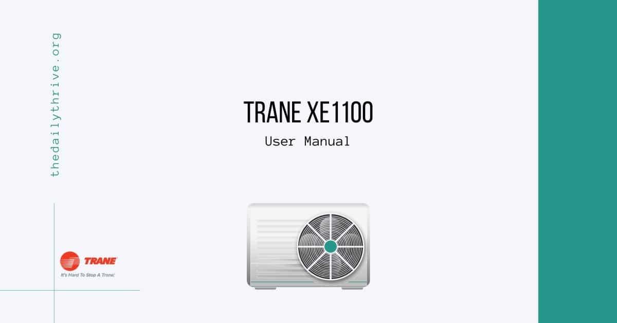 Trane xe1100 User manual