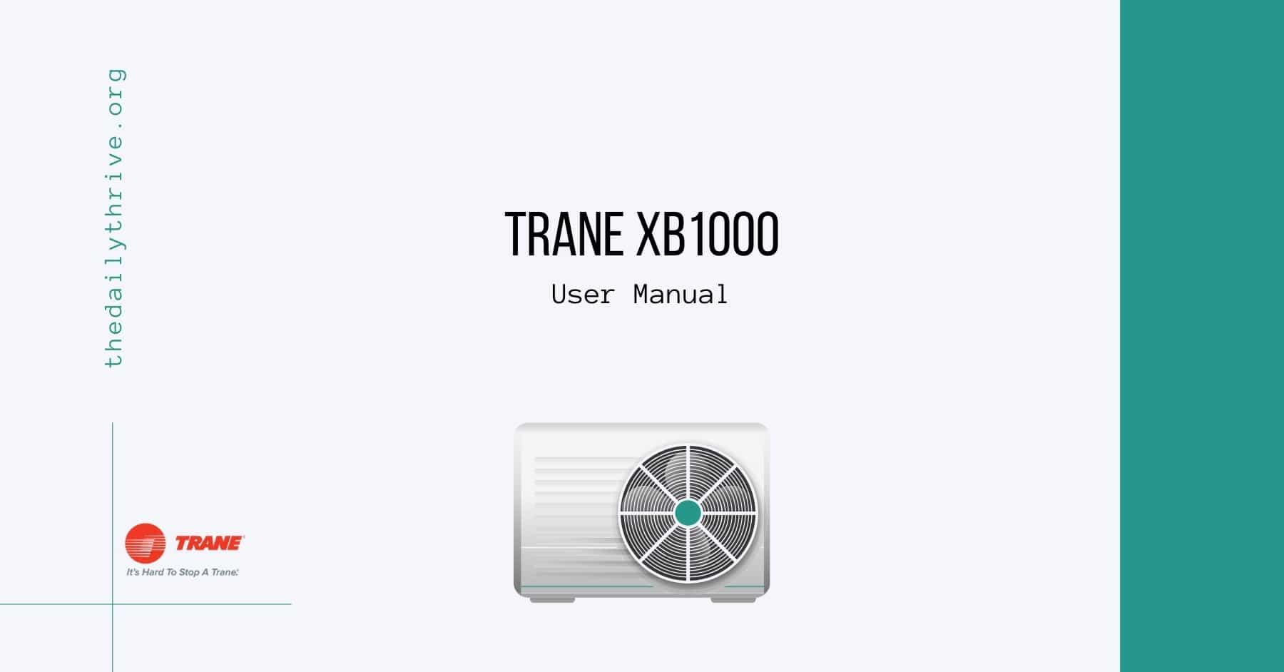 Trane xb1000 User manual