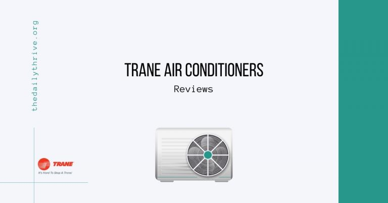 How Good is Trane Air Conditioners?