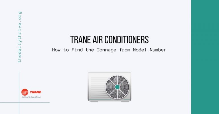 Trane Air Conditioners How to Find the Tonnage from Model Number