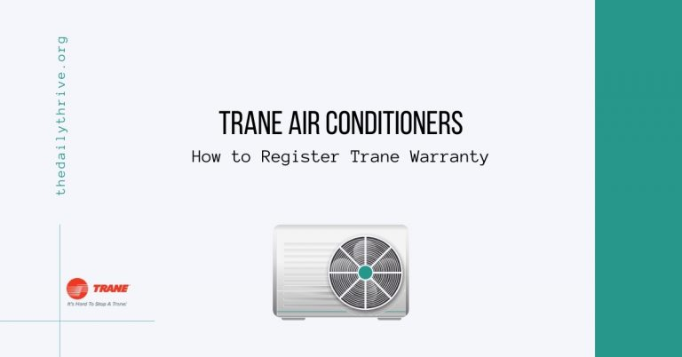 Trane Air Conditioners How to Register Trane Warranty