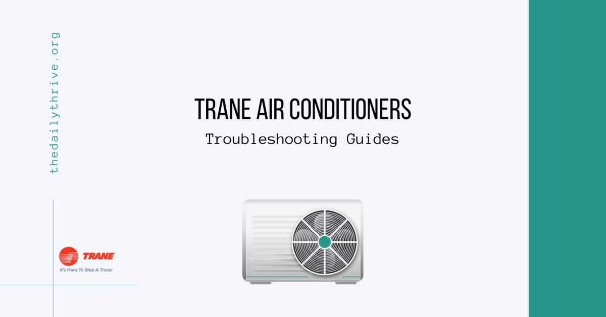 Trane Air Conditioners Troubleshooting Guides