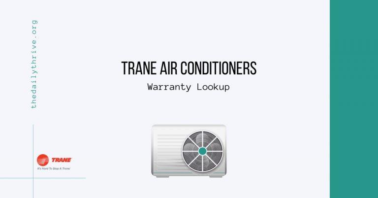 Trane Air Conditioners Warranty Lookup