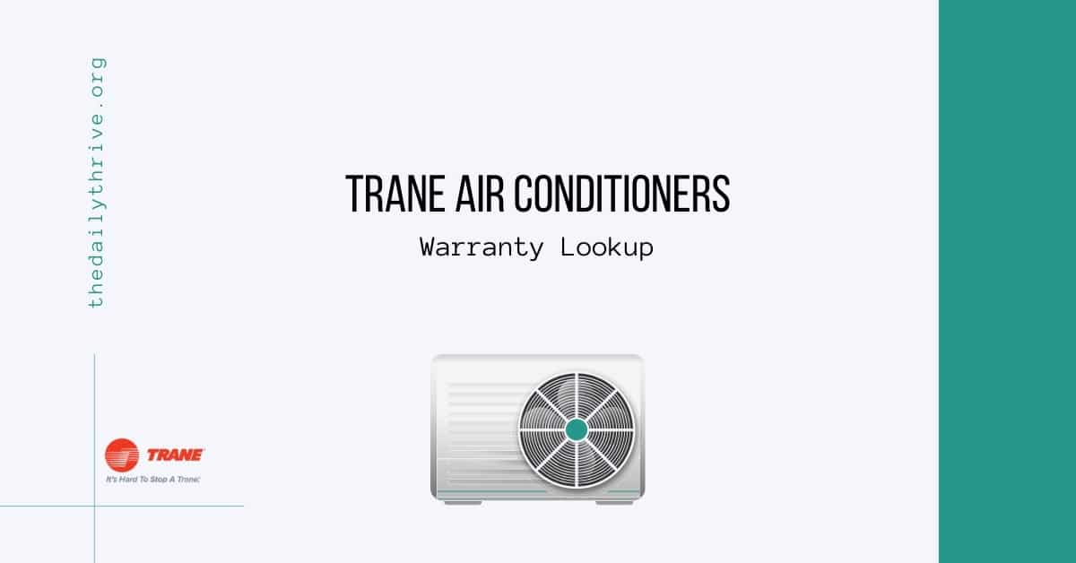 Trane Air Conditioners Warranty Lookup
