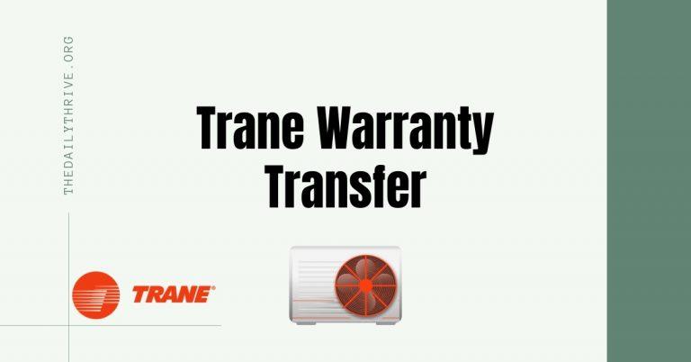 Trane Warranty Transfer