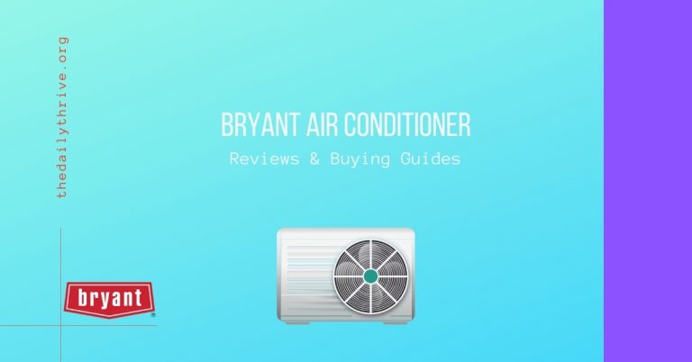 Bryant Air Conditioner Reviews & Buying Guides