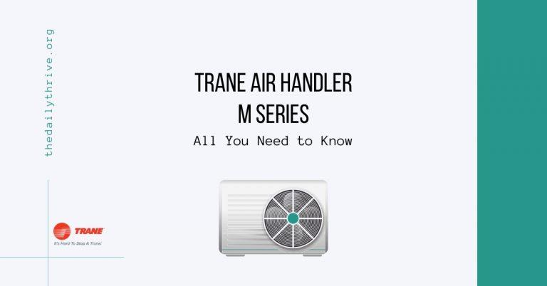 Trane Air Handlers M Series – Review & Price