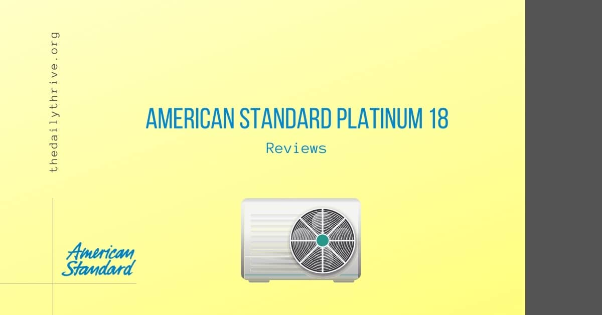 American Standard Platinum 18 Reviews