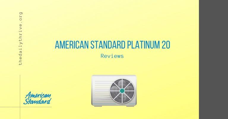 American Standard Platinum 20 Reviews
