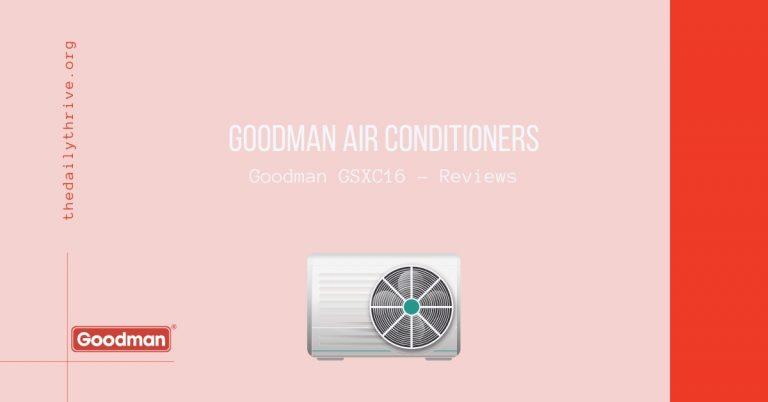 Goodman GSXC16 - Reviews