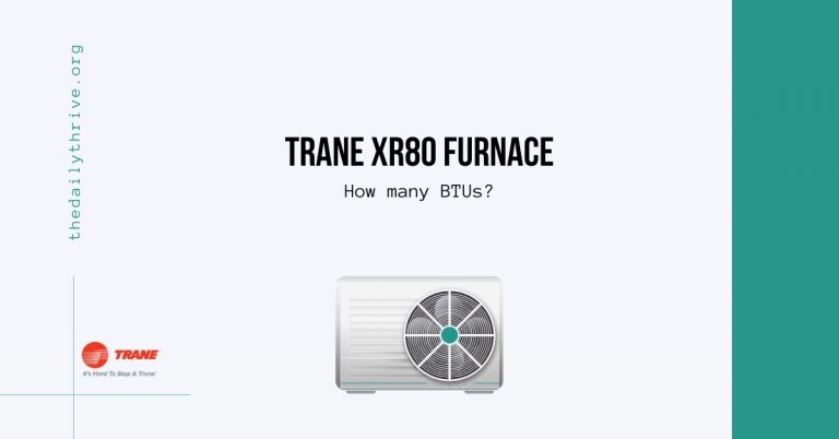 Trane XR80 Furnace How many BTUs