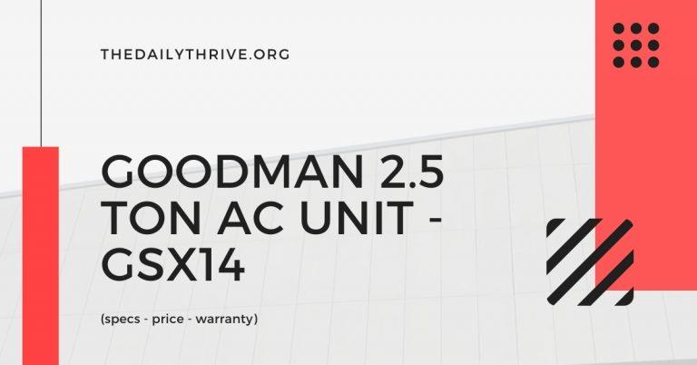 Goodman 2.5 Ton AC Unit - GSX14