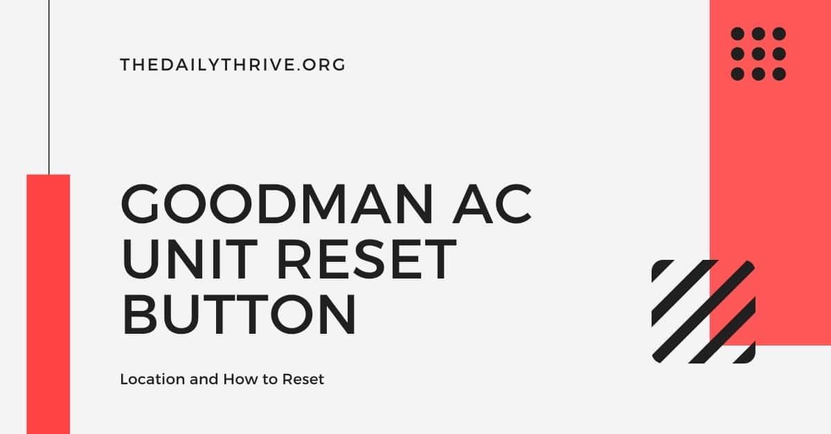 Goodman Ac Unit Reset Button