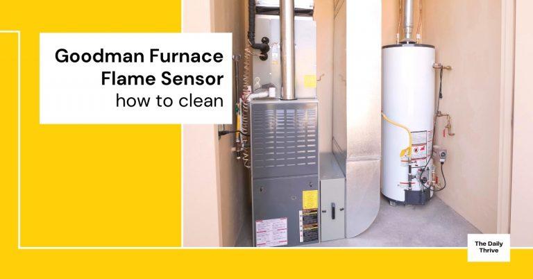how to clean flame sensor on goodman furnace