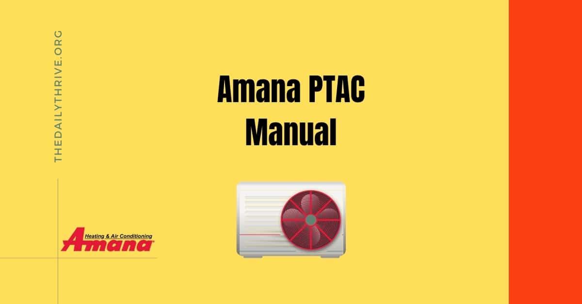 Amana PTAC Manual for Basic Troubleshooting