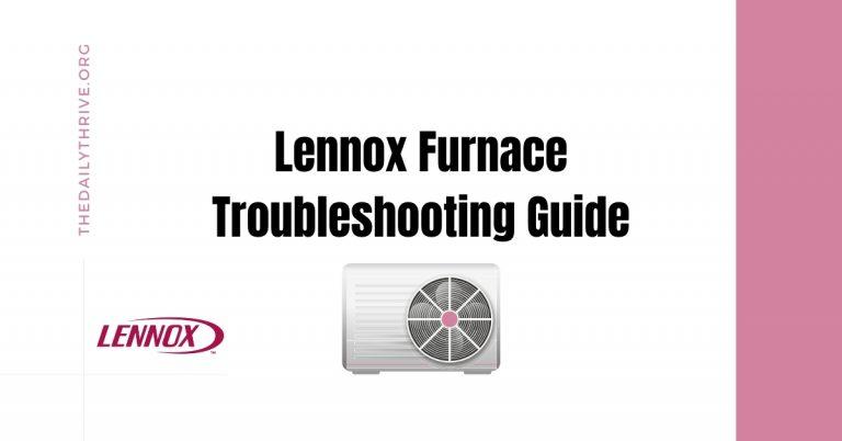 Lennox Furnace Troubleshooting Guide