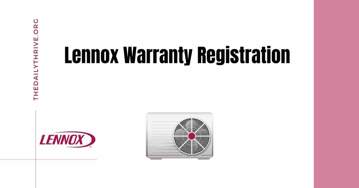Lennox Warranty Registration