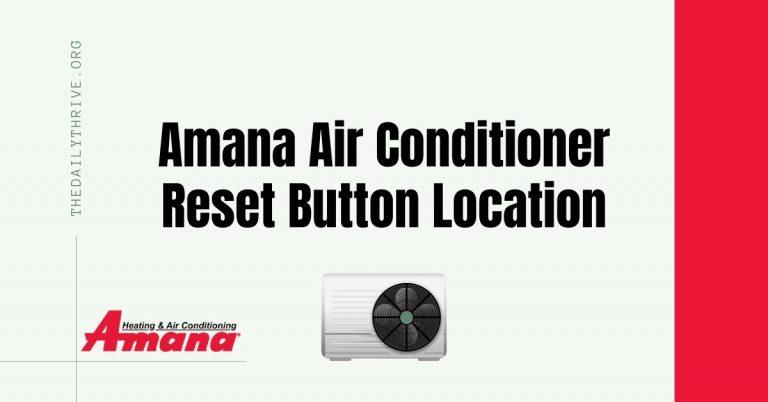 amana air conditioner reset button location