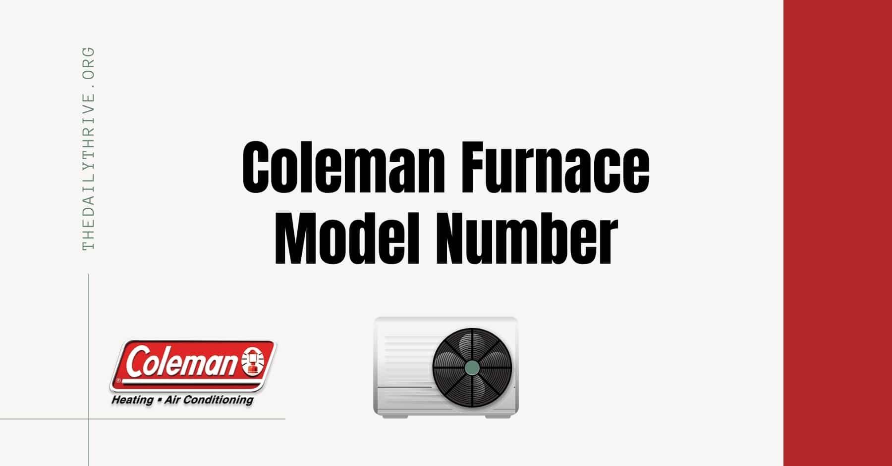 Coleman Furnace Model Number