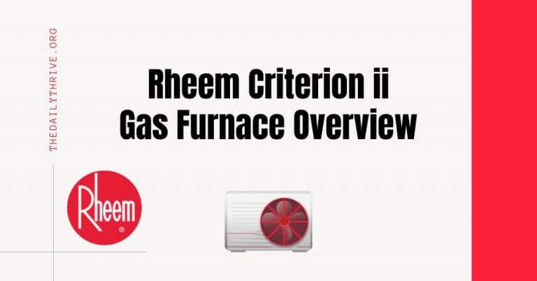 Rheem Criterion ii Gas Furnace Overview