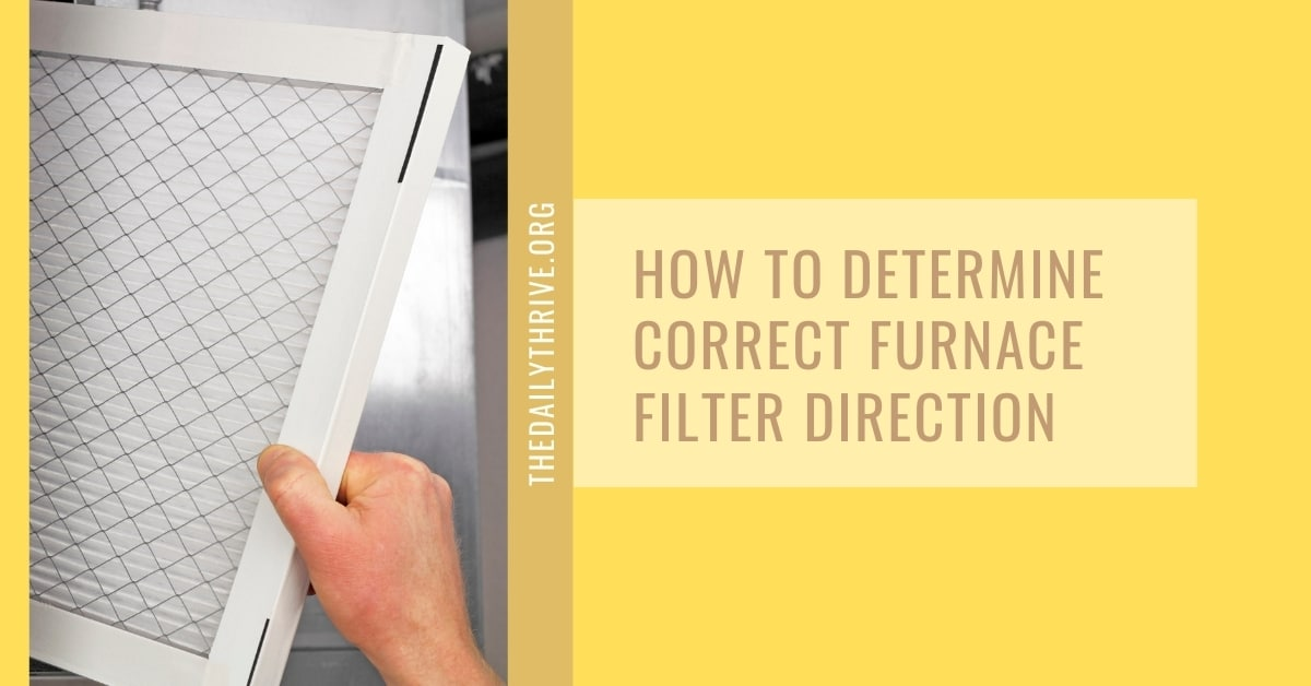 How to Determine Correct Furnace Filter Direction