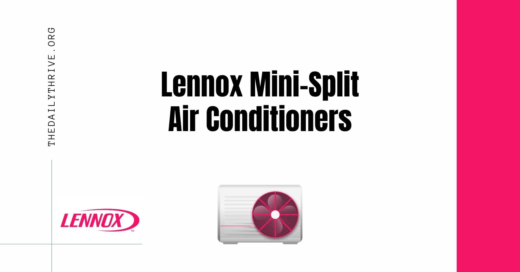 The Beginner's Guide to Lennox Mini-Split Air Conditioners