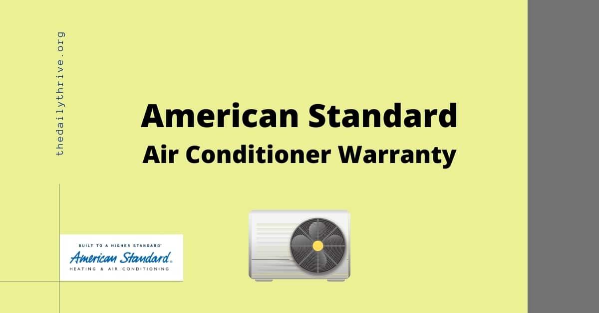 American Standard Air Conditioner Warranty Guide