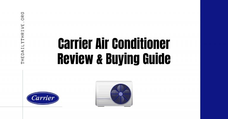 Carrier Air Conditioner Review and Buying Guide
