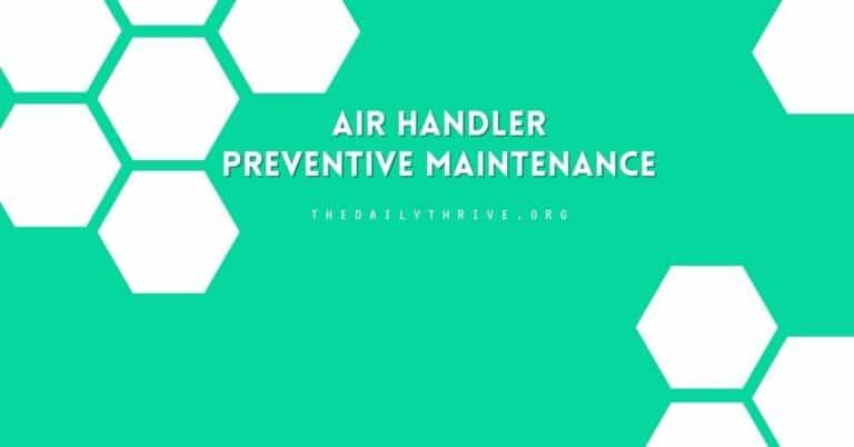 Air Handler Preventive Maintenance Checklist