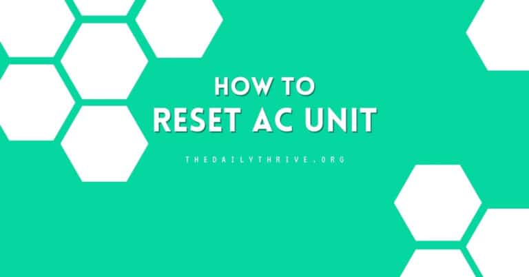 How To Properly Reset AC Unit