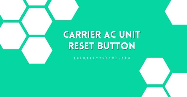 Carrier AC Unit Reset Button