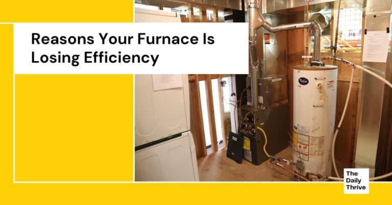 Reasons Your Furnace Is Losing Efficiency