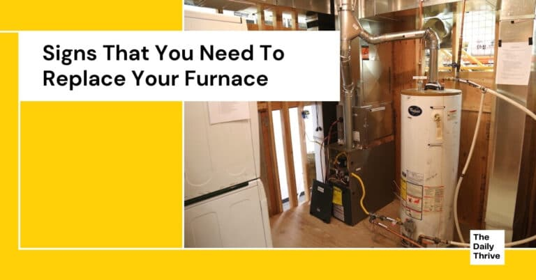 signs that you need to replace your furnace